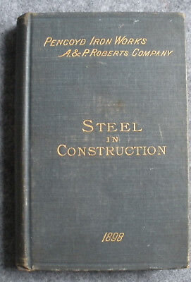 1898 Pencoyd Irons Works & A&P Roberts Wrought Iron & Steel Catalog Pittsburgh