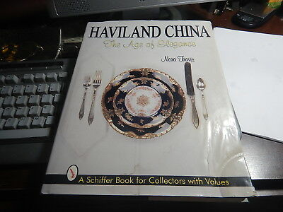 Antique Reference Book Haviland China The Age of Elegance by Nora Travis