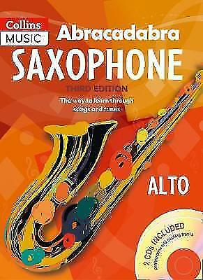 Abracadabra Saxophone + 2 CDs - The way to Learn Through Songs and Tunes