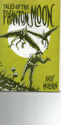 Tales Of The Phantom Moon chapbook - Andy McIlvain - Rainfall Press RAIN035