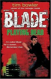 Blade, 1: Playing Dead, Bowler, Tim, New
