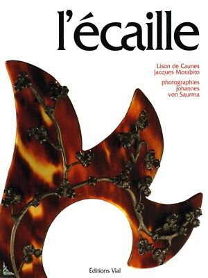 L' Ecaille, Tortoiseshell, French book by J. Morabito