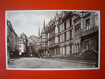 Luxemburg Luxembourg - Palais Grand-Ducal , gel.1931 , TOP !