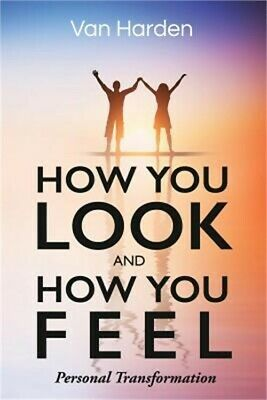How You Look and How You Feel (Paperback or Softback)