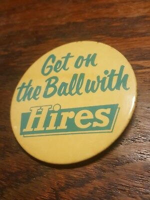Get on the ball with Hires Root Beer  3 Inch Round Pin 40's 50's