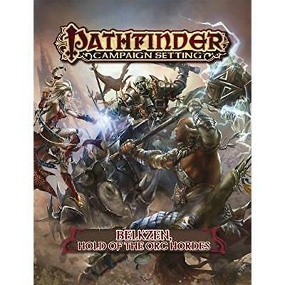 Pathfinder Campaign Setting: Belkzen, Hold of the Orc H - Paperback NEW Jason Ga