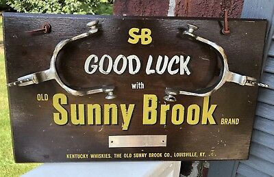 Vintage SUNNY BROOK Whiskey Good Luck Spurs Advertising Bar Sign Louisville KY