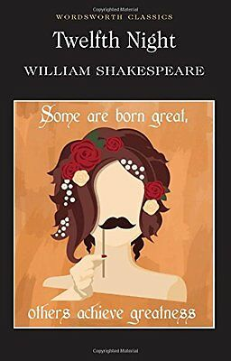 Twelfth Night : (Wordsworth Classics) by William Shakespeare | Paperback Book |