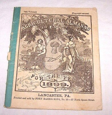 1899 Agricultural Almanac-John Baer's Sons-Booksellers & Stationers-Lancaster Pa