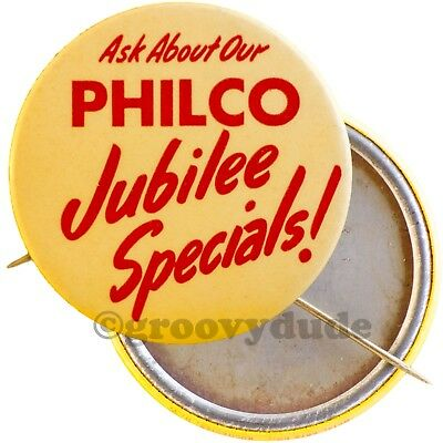Ask About Our Philco Jubilee Specials Vintage Employee Ad Pin Pinback Button