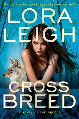 Cross Breed by Lora Leigh Hardcover Book Free Shipping!