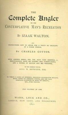 'THE COMPLETE ANGLER' by Izaak Walton. Published 1891