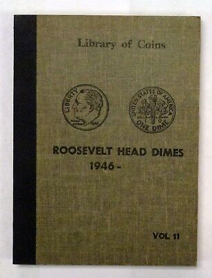 Library Of Coins  Roosevelt Head Dimes 1946- Volume 11