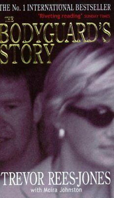 (Good)-The Bodyguard's Story: Diana, the Crash and the Sole Survivor (Paperback)