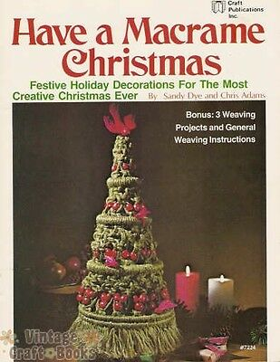 Have a Macrame Christmas Sandy Dye Vintage Pattern Book 15 Projects 1977 NEW