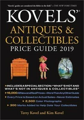 Kovels' Antiques and Collectibles Price Guide 2019 (Paperback or Softback)