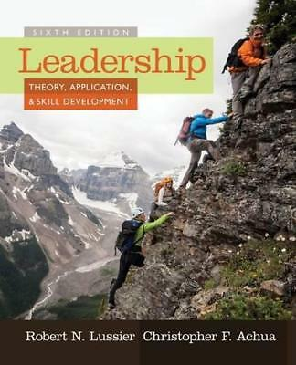 Leadership: Theory,Application,& Skill Development par Achua ,Christopher,Luss