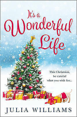 """""""AS NEW"""" It's a Wonderful Life: The Christmas bestseller is back with an unforge"""