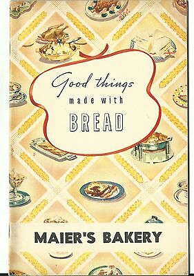 Vintage Advertising Cookbook Good Things Made With Bread Maier's Bakery Great PX