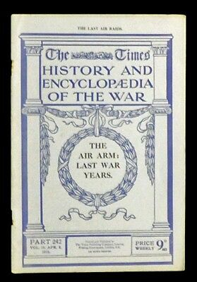 1919 THE TIMES History of the War WW1 Part 242 The Last Air Raids Zeppelins