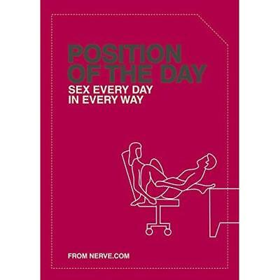 Position of the Day: Sex Every Day in Every Way (Naught - Paperback NEW Taylor,