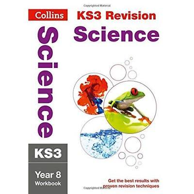 KS3 Science Year 8: Workbook (Collins KS3 Revision and  - Paperback NEW Collins