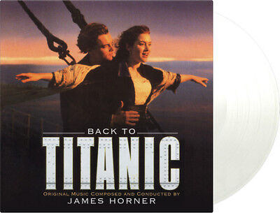 James Horner - Back To Titanic (Original Soundtrack) [New Vinyl] Clear Vinyl, Ga