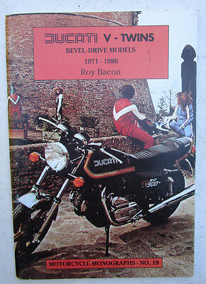 Ducati Motorcycle Monograph Book V-Twins Bevel Drive 1971-1986 Roy Bacon Desmo