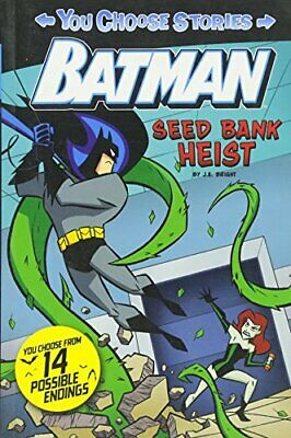 Seed Bank Heist (You Choose Stories: Batman), Bright, J.E., Excellent