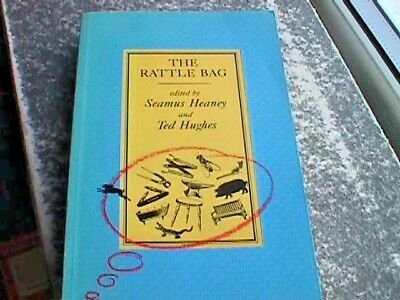 The Rattle Bag: An Anthology of Poetry Chosen by Seamus Heaney & Ted Hughes