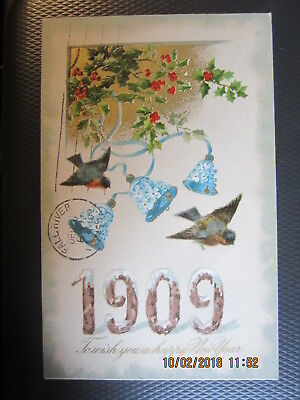 vintage NEW YEAR postcard 1909 BIRDS BELLS & HOLLY used w/stamp 1908