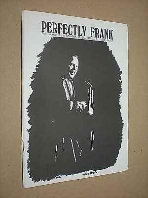 PERFECTLY FRANK. JOURNAL OF THE SINATRA MUSIC SOCIETY. No.136. 1976