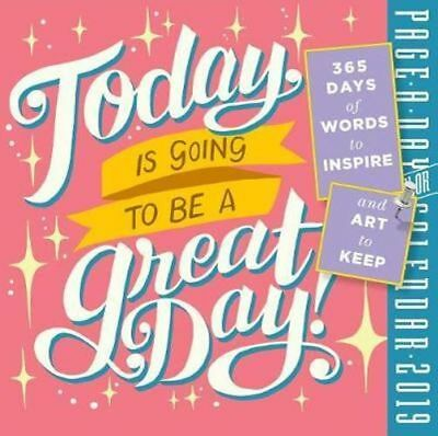 NEW Today Is Going to Be a Great Day! Page-A-Day Desk Calendar 2019 Desk Calenda