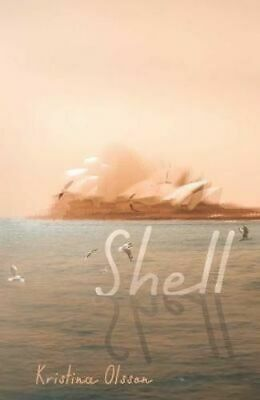 NEW Shell By Kristina Olsson Hardcover Free Shipping