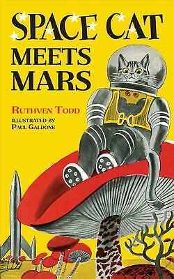 Space Cat Meets Mars by Ruthven Todd Hardcover Book Free Shipping!