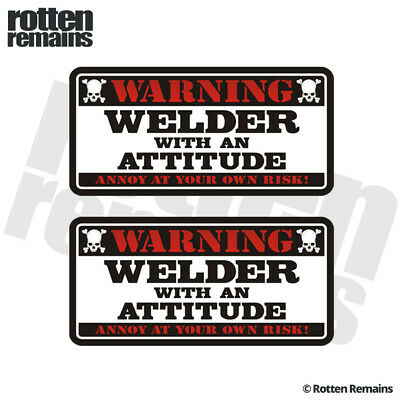 Welder Warning Attitude Decal Sticker SET MIG ARC TIG Welding Helmet Gloss HGV