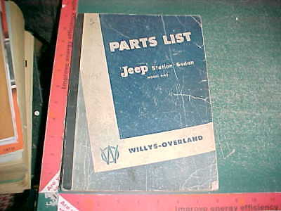1948 WILLYS JEEP STATION WAGON MODEL 6-63 ORIGINAL ILLUSTRATED PARTS LIST good