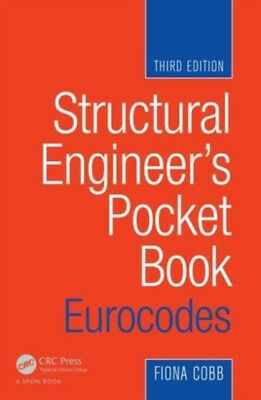 Structural Engineer's Pocket Book: Eurocodes, Third Edition (Pape...