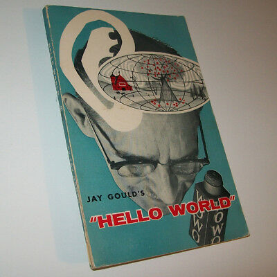 Fort Wayne Indiana Radio WOWO Legend JAY GOULD 1966 HELLO WORLD only 23,000 made