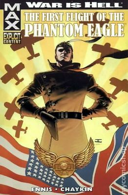 War is Hell: The First Flight of the Phantom Eagle TPB (Marvel Max) #1-1ST NM
