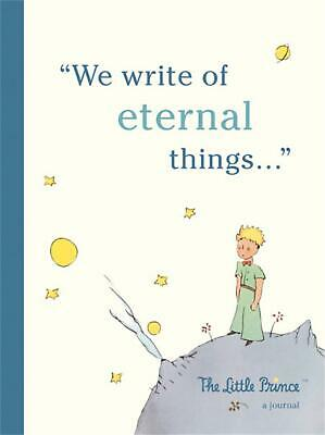 The Little Prince: A Journal: We write of eternal things by Running Press Free S