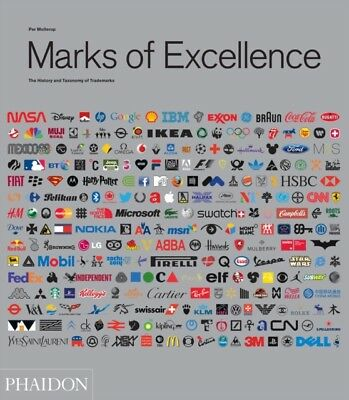 Marks of Excellence: The History and Taxonomy of Trademarks (Hard...