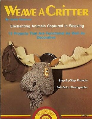 Weave a Critter Jackie Stephens Animal Weaving Project Pattern Book NEW 1977