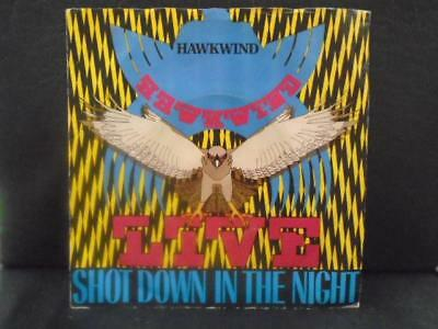 "HAWKWIND "" SHOT DOWN IN THE NIGHT "" EX+ COND.IN Or. PIC SL."
