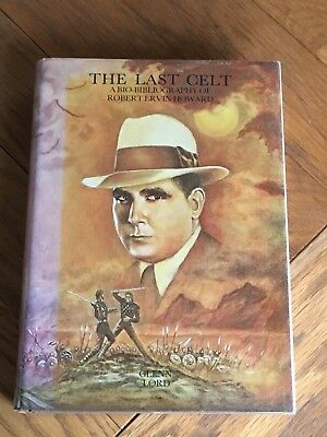 The Last Celt - A Bio-Bibliography of Robert Ervin Howard - Glenn Lord 1976 1st