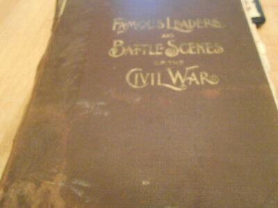 Famous Leaders and Battle Scenes of the Civil War Frank Leslie Illustrated Book