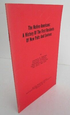 THE NATIVE AMERICANS: History of The First Residents of New Paltz NY & Environs