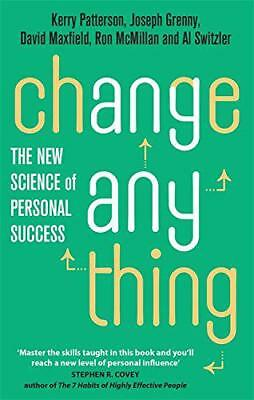 Change Anything: The new science of personal success by Switzler, Al, McMillan,
