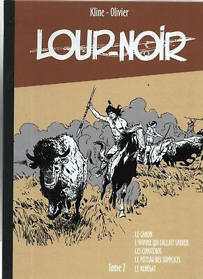 KLINE. Loup Noir tome 7. Le Canon. Ed. Taupinambour 2012 - NEUF