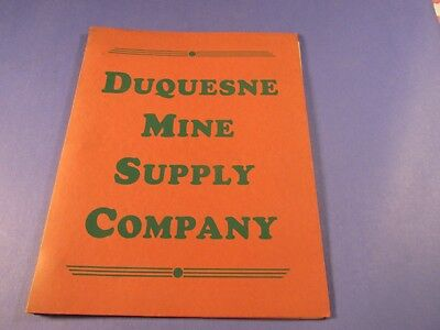 Vintage Duquesne Mine Supply Company  Book Dated 1943